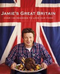 Jamie's Great Britain. Jamie Oliver