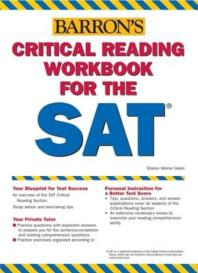 Critical Reading Workbook for the SAT