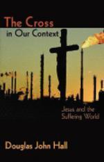 Cross in Our Context  /새책수준   /  상현서림 / ☞ 서고위치:GP 6  *[구매하시면 품절로 표기됩니다]