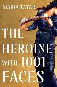 [해외]The Heroine with 1001 Faces