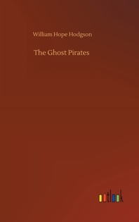 [해외]The Ghost Pirates (Hardcover)
