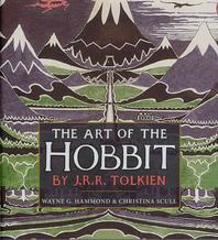 The Art of the Hobbit. J.R.R. Tolkien