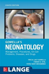 Gomella's Neonatology, Eighth Edition