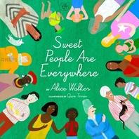 [해외]Sweet People Are Everywhere (Children Around the World Books, Diversity Books) (Hardcover)