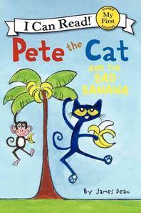 [해외]Pete the Cat and the Bad Banana