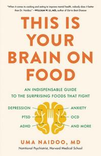 [해외]This Is Your Brain on Food (Hardcover)