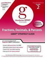 Fractions, Decimals, & Percents GMAT Strategy Guide, 4/e