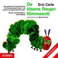 Die kleine Raupe Nimmersatt (?sterreichisch)