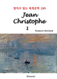 Jean Christophe 1 (영어로 읽는 세계문학 289)