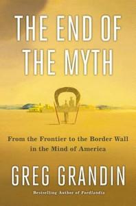 [해외]The End of the Myth (Hardcover)