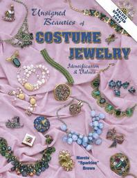 Unsigned Beauties of Costume Jewelry : Identification and Values