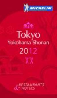 Michelin Guide Tokyo Yokohama Shonan 2012