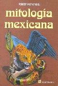 Mitologia Mexicana = Mexican Mythology