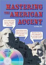 MASTERING THE AMERICANT ACCENT(CD4포함)