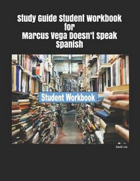 [해외]Study Guide Student Workbook for Marcus Vega Doesn't Speak Spanish (Paperback)
