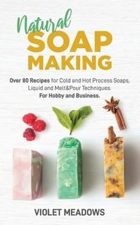 [해외]Natural Soap Making