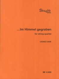 Im Himmel gegraben for string quartet(SE 1205)