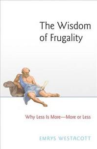 [해외]The Wisdom of Frugality (Paperback)