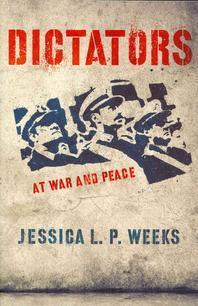 Dictators at War and Peace