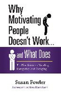 [해외]Why Motivating People Doesn't Work... and What Does (Hardcover)