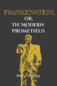 [해외]Frankenstein; or, the Modern Prometheus (Paperback)