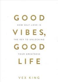[해외]Good Vibes, Good Life