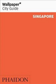 [해외]Wallpaper* City Guide Singapore