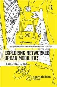 [해외]Exploring Networked Urban Mobilities (Paperback)