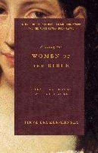 Reading the Women of the Bible  /새책수준   /  상현서림 / ☞ 서고위치:GP 6  *[구매하시면 품절로 표기됩니다]