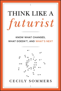 [해외]Think Like a Futurist (Hardcover)