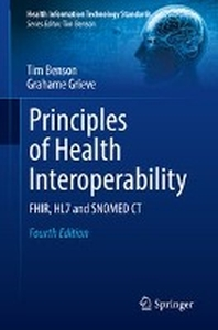 [해외]Principles of Health Interoperability