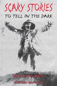 Scary Stories to Tell in the Dark ( Scary Stories #1 )