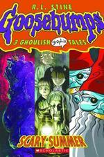 Scary Summer (Goosebumps Graphix, No. 3)