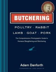 [해외]Butchering Poultry, Rabbit, Lamb, Goat, and Pork
