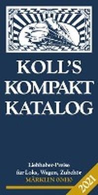 [해외]Koll's Kompaktkatalog Maerklin 00/H0 2021