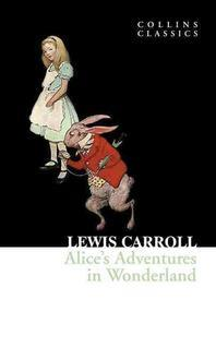 [해외]Alice's Adventures in Wonderland (Collins Classics)