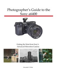 [해외]Photographer's Guide to the Sony a6400