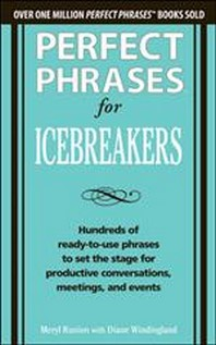 Perfect Phrases for Icebreakers