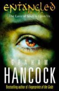 Entangled. Graham Hancock