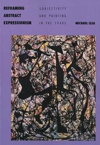 [해외]Reframing Abstract Expressionism