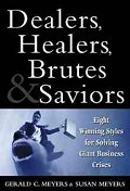 Dealers, Healers, Brutes and Saviors #