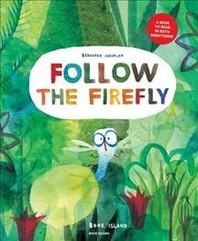 Follow the Firefly / Run, Rabbit, Run