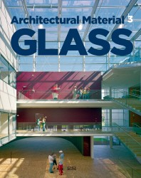 Glass(Architectural Material Series 3)(양장본 HardCover)