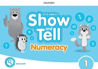 Show and Tell. 1 Numeracy Book