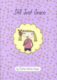 Still Just Grace #2