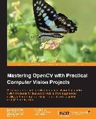 [보유]Mastering OpenCV with Practical Computer Vision Projects