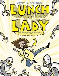 [해외]Lunch Lady and the Cyborg Substitute