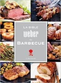 La Bible Weber du Barbecue