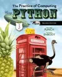 The Practice of Computing Using Python, with Access Code