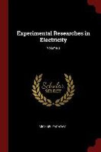[해외]Experimental Researches in Electricity; Volume 3 (Paperback)